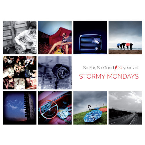Stormy Mondays - So far so good